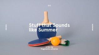 Stuff that Sounds like Summer