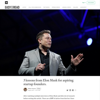 3 lessons from Elon Musk for aspiring startup founders. | by Willam Anputra | Easyread | Medium
