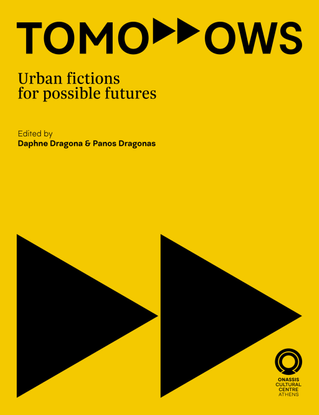 TOMORROWS - Urban fictions for possible futures