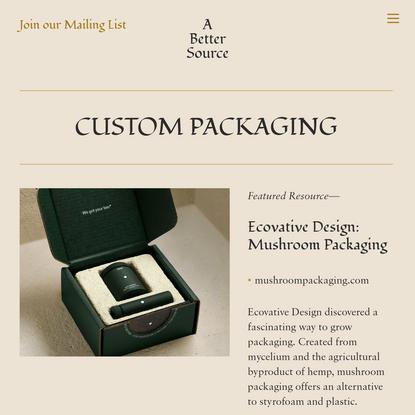 Custom Packaging - A Better Source