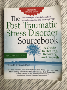 the post traumatic stress disorder sourcebook: a guide to healing, recovery, and growth  glenn r schiraldi