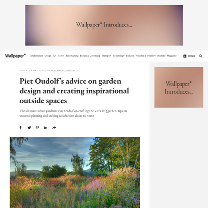 Piet Oudolf on garden design and crafting Vitra HQ garden | Wallpaper*