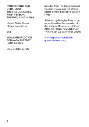United States Congress, Proceedings and Debates of the 91st Congress, First Session. United States Congress, June 10,1969, and United States Senate Committee on Aeronautical and Space Sciences, June 24, 1969.