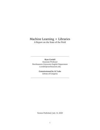 Machine Learning + Libraries: A Report on the State of the Field