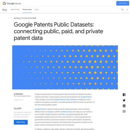 Google Patents Public Datasets: connecting public, paid, and private patent data