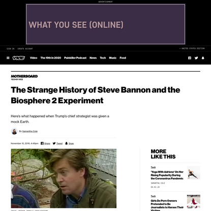The Strange History of Steve Bannon and the Biosphere 2 Experiment