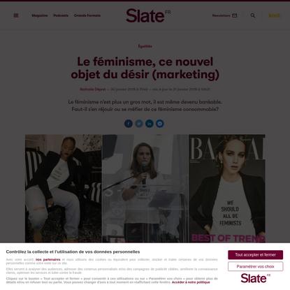 Le féminisme, ce nouvel objet du désir (marketing) | Slate.fr
