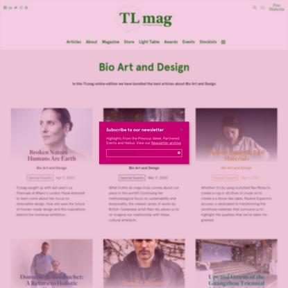 Bio Art and Design Archives - TLmagazine
