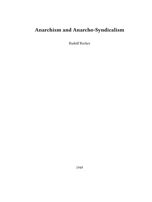 rudolf-rocker-anarchism-and-anarcho-syndicalism.pdf