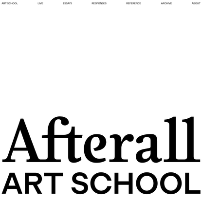 Afterall Art School