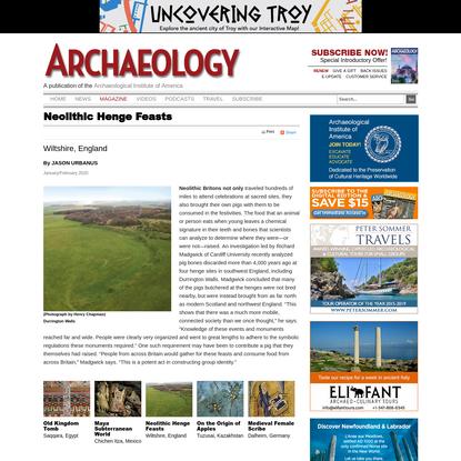 Neolithic Henge Feasts - Archaeology Magazine
