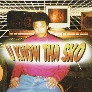 U Know Tha Sko, by Lil Sko