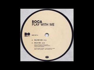 Boca - Play With Me (Bellfire Mix) (2002)