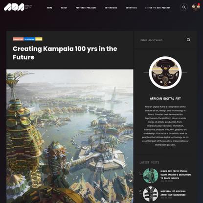 Creating Kampala 100 yrs in the Future