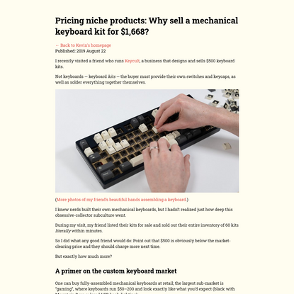 Pricing niche products: Why sell a mechanical keyboard kit for $1,668?