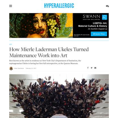 How Mierle Laderman Ukeles Turned Maintenance Work into Art