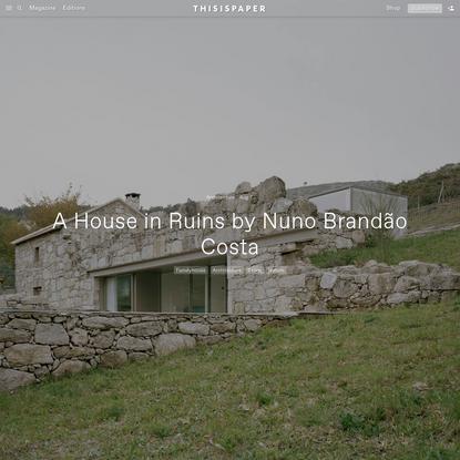 A House in Ruins by Nuno Brandão Costa