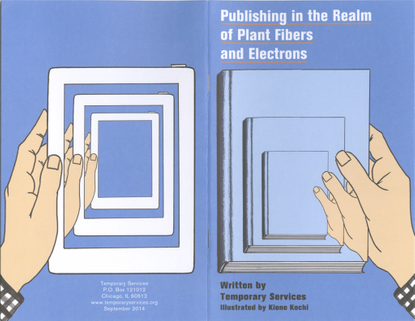 Publishing in the Realm of Plant Fibers and Electrons by Temporary Services