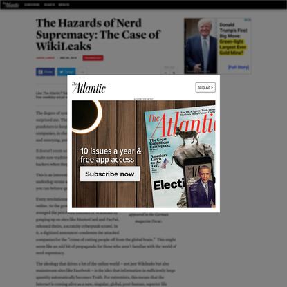 The Hazards of Nerd Supremacy: The Case of WikiLeaks