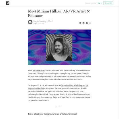 Meet Miriam Hillawi: AR/VR Artist & Educator