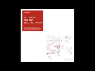Cory Arcangel - 24 DANCES FOR THE ELECTRIC PIANO [Full LP]