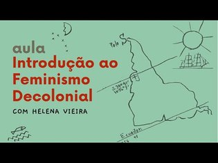 Aula Introdução ao Feminismo Decolonial com Helena Vieira