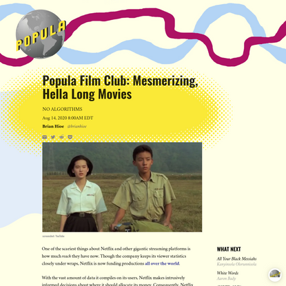 Popula Film Club: Mesmerizing, Hella Long Movies