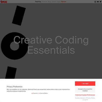 Creative Coding Essentials * tim rodenbröker creative coding