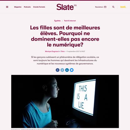Les filles sont de meilleures élèves. Pourquoi ne dominent-elles pas encore le numérique? | Slate.fr