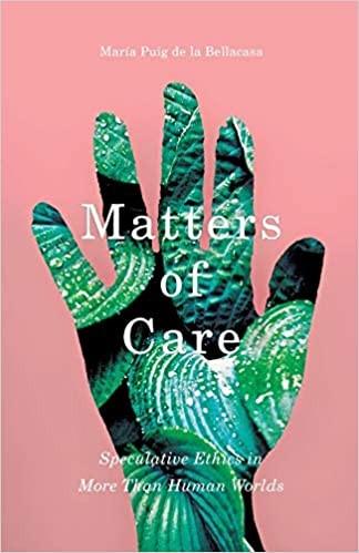 Matters of Care / Puig de la Bellacasa