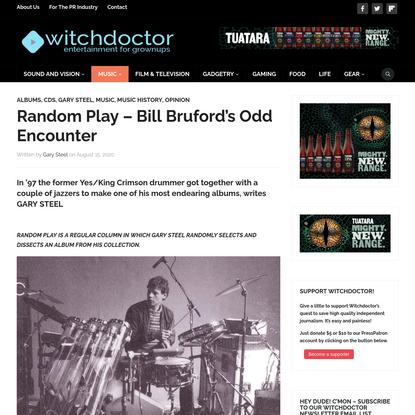 Random Play - Bill Bruford's Odd Encounter