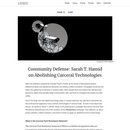 Community Defense: Sarah T. Hamid on Abolishing Carceral Technologies