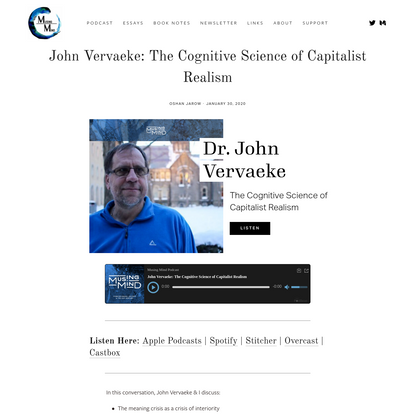John Vervaeke: The Cognitive Science of Capitalist Realism - Musing Mind