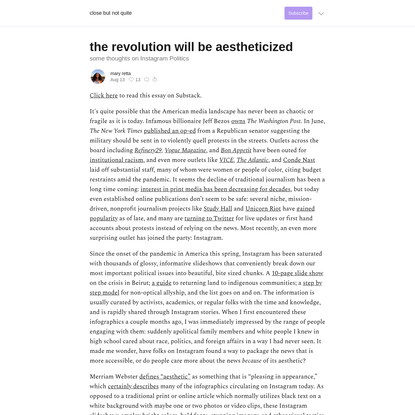 the revolution will be aestheticized - close but not quite