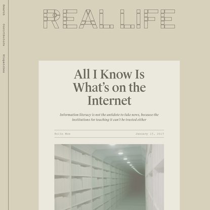 All I Know Is What's on the Internet - Real Life