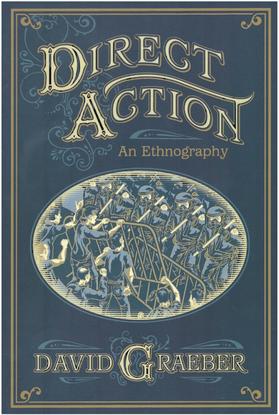 direct-action-an-ethnography-david-graeber.pdf