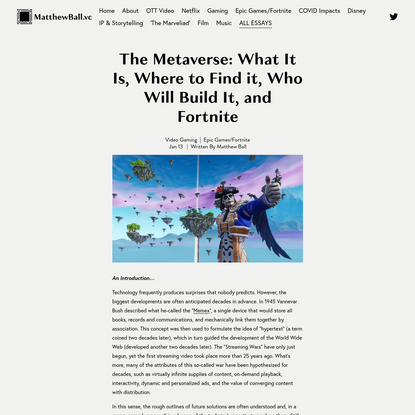 The Metaverse: What It Is, Where to Find it, Who Will Build It, and Fortnite - MatthewBall.vc
