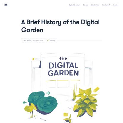 A Brief History of the Digital Garden