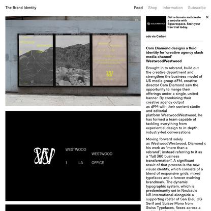 Cam Diamond designs a fluid identity for 'creative agency slash media channel' WestwoodWestwood - The Brand Identity