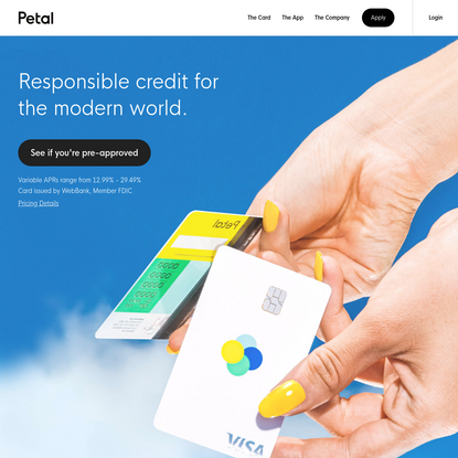 Petal - No Fees, High Limits, Cash Back That Grows With You.