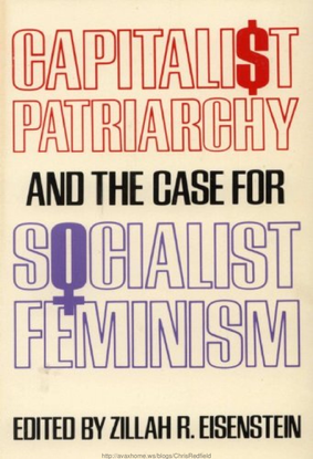 zillah-r.-eisenstein-capitalist-patriarchy-and-the-case-for-socialist-feminism-monthly-review-press-1978-.pdf