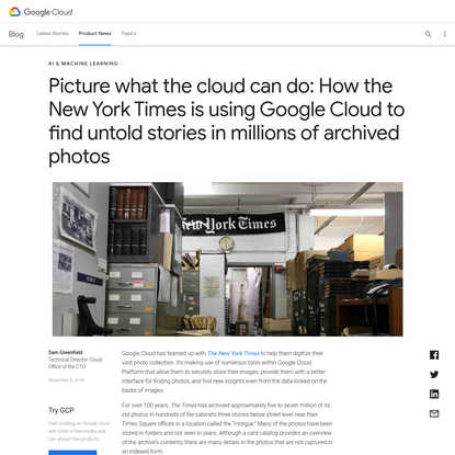 Picture what the cloud can do: How the New York Times is using Google Cloud to find untold stories in millions of archived p...