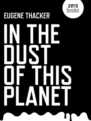 In-the-Dust-of-This-Planet-Eugene-Thacker.pdf