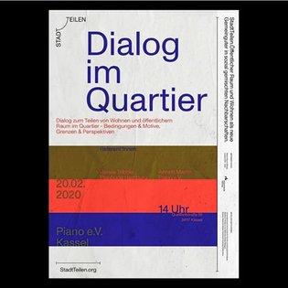 "Stadt Teilen posters ""Dialog im Quartier"" by @studiobens using #MonumentGrotesk spotted around Kassel 🐐"