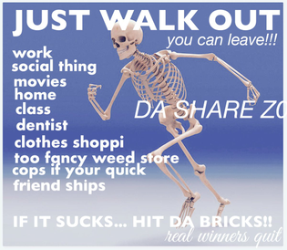 JUST WALK OUT