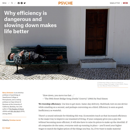 Why efficiency is dangerous and slowing down makes life better | Psyche Ideas
