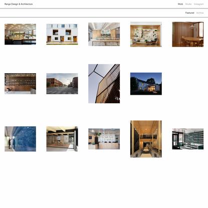 Work - Range Design & Architecture