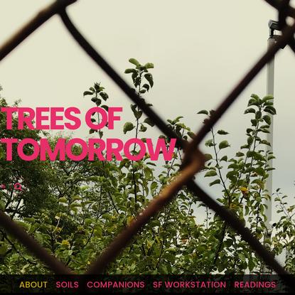 Trees of Tomorrow