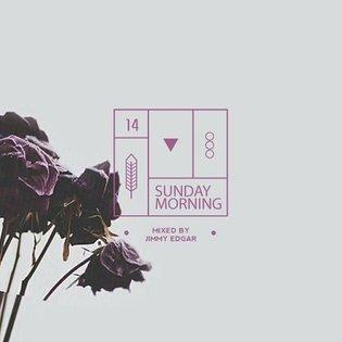 SUNDAY MORNING - 14 - Jimmy Edgar by Danny Daze