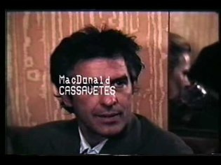 """John Cassavetes - """"A way of saying something that might be different"""""""
